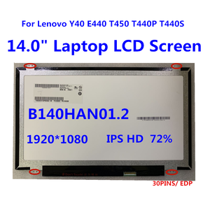 ЖК-экран B140HAN01.1 B140HAN01.2 B140HAN01.3 B140HAN01.4 LP140WF1 SPB1 1920*1080 30pin для Lenovo Y40 E440 T450 T440P T440S