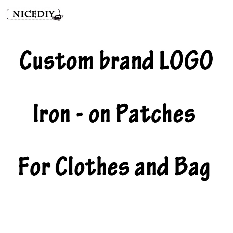 Nicediy LOGO Brand Custom Applique On Clothes Patches Heat Transfer Sticker Thermal Iron On Transfer For Clothing Bags Jeans DIY