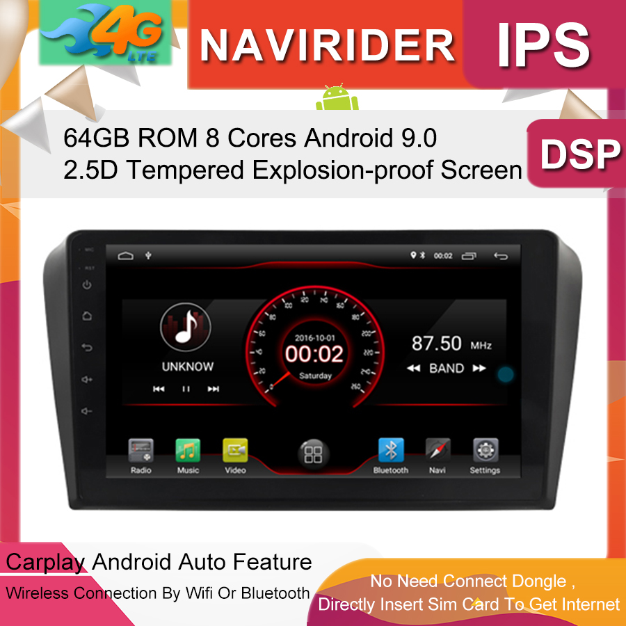 Built in 4G Lte car Intelligent navigation tape recorder 9.0 android car gps <font><b>radio</b></font> multimedia player for <font><b>MAZDA</b></font> <font><b>3</b></font> 2004 <font><b>2009</b></font> image