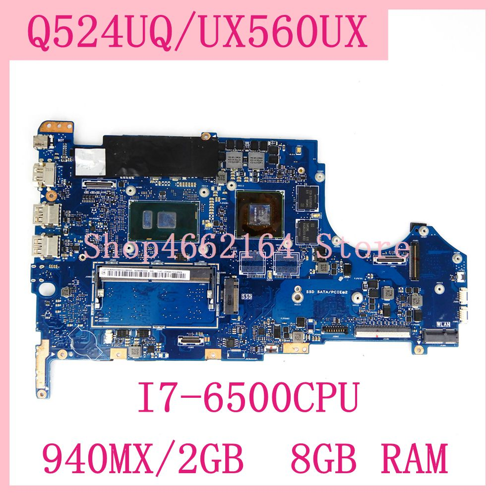 Q524UQ / UX560UX motherboard I7-6500CPU <font><b>940MX</b></font>/2GB 8GB RAM REV2.0 mainboard For ASUS Q524UQ UX560UX Laptop motherboard Tested OK image