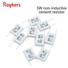 Non-Inductive Cement Resistor 5W Resistance 0.01 0.02 0.05 0.1 0.2 0.22 0.33 0.5 Ohm 1Pcs