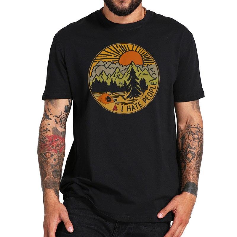 Eu odeio pessoas t camisa amor acampamento engraçado caminhadas retro tshirt impressão digital unisex confortável tripulação pescoço camiseta 100% algodão