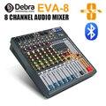 Debra аудио чистый звук! Pro EVA-8 8 каналов аудио микшер dj consoler с 48 В фантомное питание USB Bluetooth для записи сцены