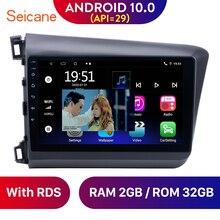 Seicane-راديو السيارة 9 بوصة ، Android 10.0 ، 2 32 جيجابايت ، نظام تحديد المواقع العالمي للملاحة ، IPS ، WIFI ، RDS ، لهوندا سيفيك ، 2012-2015