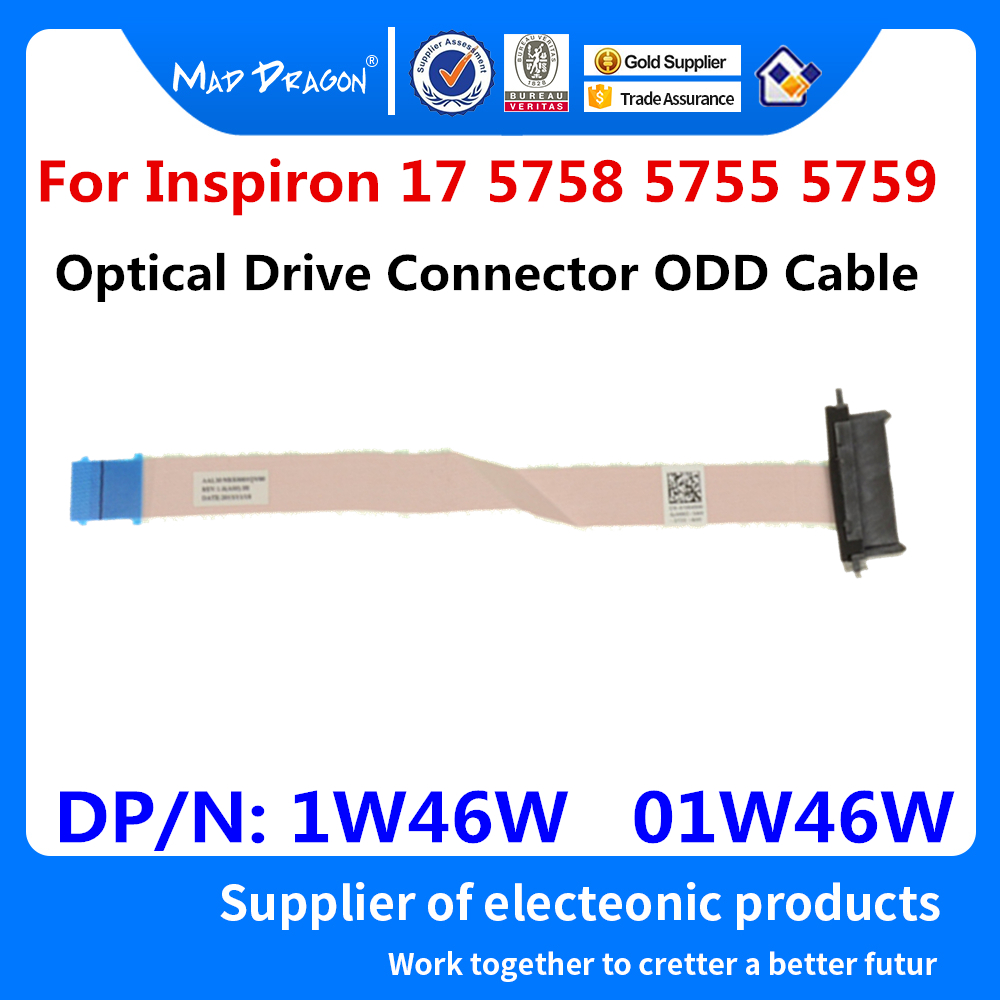 MAD DRAGON Brand Laptop New Optical Drive Connector ODD Cable For Dell Inspiron 17 5758 5755 5759 AAL30 NBX0001QV00 1W46W 01W46W