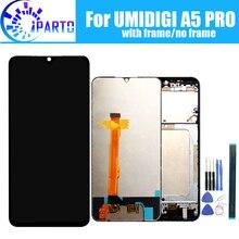 ЖК дисплей и тачскрин UMIDIGI A5 PRO 6,3 дюйма, 100% оригинальный испытанный ЖК дигитайзер, сменная стеклянная панель для UMIDIGI A5 PRO