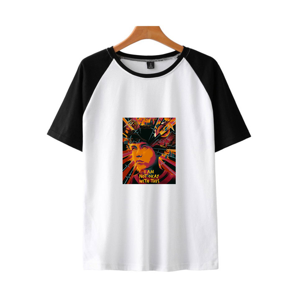 I Am Not Okay With This Fashion Printed Raglan T-shirts Women/Men Summer Short Sleeve Tshirts 2020 Hot Sale Streetwear T Shirts