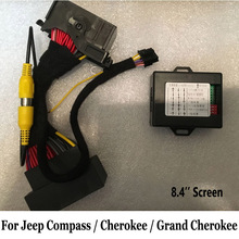 Интерфейс камеры для Jeep Compass / Cherokee / Grand Cherokee 2014 ~ 2018/камера заднего вида, Обновленная камера заднего вида с экраном 8,4 дюйма