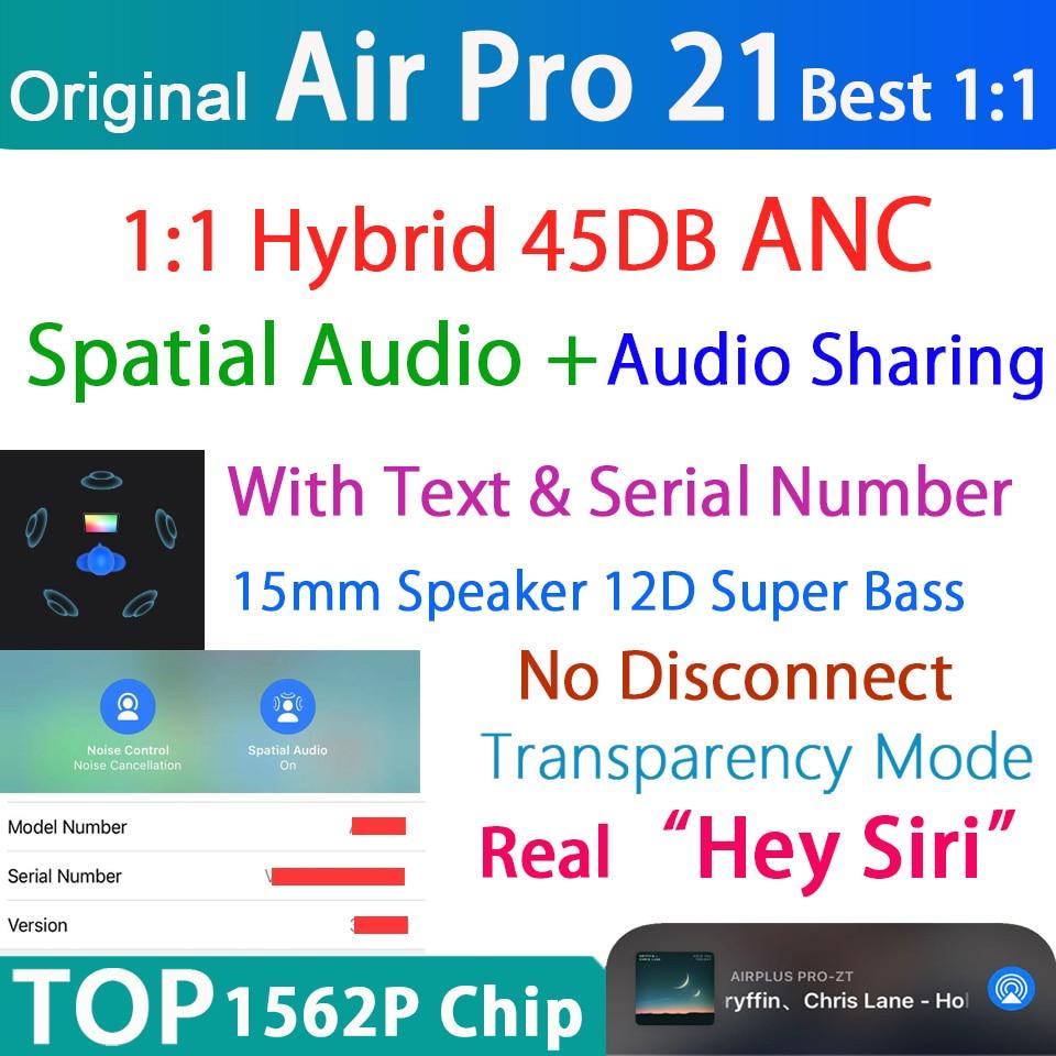 Беспроводные Bluetooth-наушники Air Pro 21 TWS, 45 дБ, гибридные наушники-вкладыши ANC с супер басами, 1562P, PK H1 1562A, Лучший 1:1, с текстом, пространственным ау...