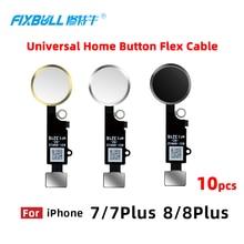 10pcs FIXBULL Universal Home Taste Flex Kabel Für iPhone 7 8 plus 7plus 8 plus Rückkehr Schlüssel Funktion ersatz Teile Keine Touch ID