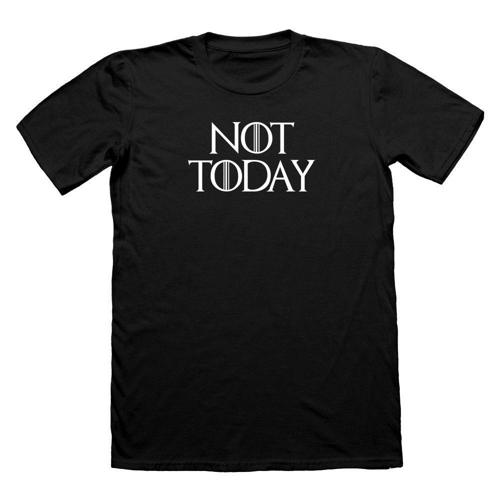 men funny t NOT TODAY Arya Stark T-SHIRT  TEE LANISTER T Shirt GOT T Shirt 100% Cotton O-Neck Top Tee sbz5134