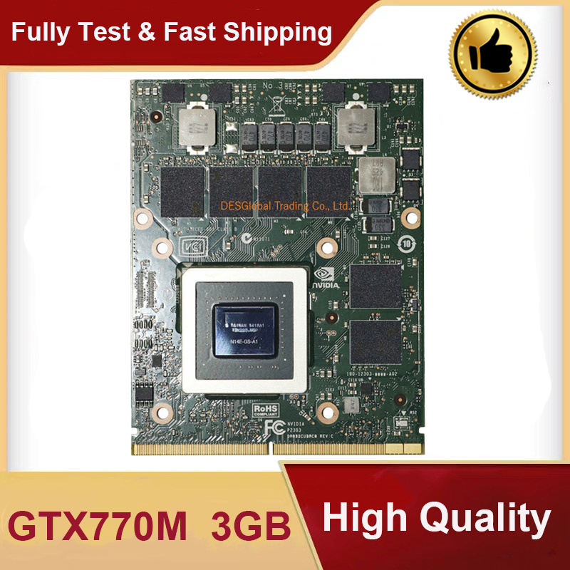 Original GTX770M GTX 770M 3GB N14E-GS-A1 Graphics Video VGA Card For Dell M17X M18X MSI GT60 GT70 GT780 GT683 16F3 16F4 1762 176
