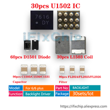 30 セット (300 個) /ロット iphone 6/6 プラスバックライトドライバソリューションキット IC U1502 + コイル L1503 + ダイオード D1501 + コンデンサ c1530/C1531/C1505 + フィルター FL2024/FL2025/FL2026