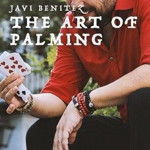 The Art Of Palming By Javi Benitez,Magic Tricks