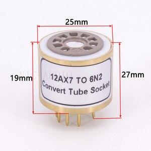 Image 5 - 1Pc 12AX7 ECC83 Top Te 6N2 Bodem 9Pins Naar 9Pins Buis Diy Audio Vacuümbuis Adapter Socket converter Versterker Hifi