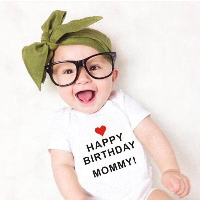 Happy Birthday Mommy Baby Bodysuits 100% Cotton Boys Girls Cute Funny Romper Short Sleeved Newborn Clothes