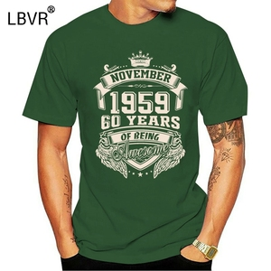 Born In November 1959 60th Birthday Gift Ideas T Shirt Unique Euro Size Over Size S-5XL Cotton Trend Casual Printed Summer Shirt(China)
