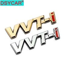 цены DSYCAR 1Pcs 3D Metal VVT-I Car Side Fender Rear Trunk Emblem Badge Sticker for JEEP Mercedes BMW Nissan Audi VW Ford Honda Toyot