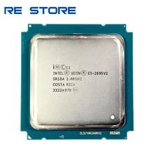 used Intel Xeon E5 2695 v2 2.40GHz 30MB 12 Core 115W LGA 2011 SR1BA E5 2695V2 Server Processor cpu