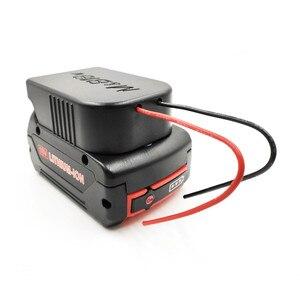Image 3 - Прочный литий ионный аккумулятор конвертер для DIY Кабель выходной адаптер для Makita 18 в для Bosch 18 В литиевая батарея конвертер аксессуары
