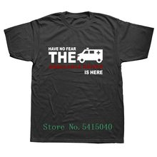 Short Sleeve Men T Shirt Have No Fear The Ambulance Driver Is Here T-Shirt New Summer Paramedic Medical T Shirt For Man(China)