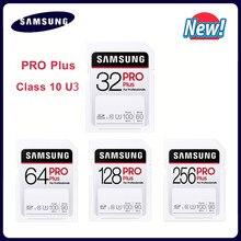 SAMSUNG Pro Plus 128GB carte SD carte mémoire 32GB nouvelle carte flash 64GB 256 GB classe 10 U3 pour 1080p 3D 4K caméra vidéo SDXC