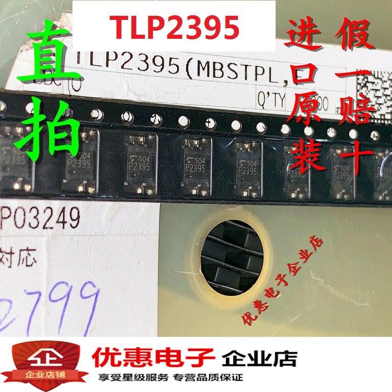 10 unids/lote TLP2395 P2395 SOP5 nuevo original