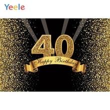 Yeele Happy 40th Birthday Party Photography Backdrops Golden Dot Flash Vinyl Custom Photographic Background For Photo Studio