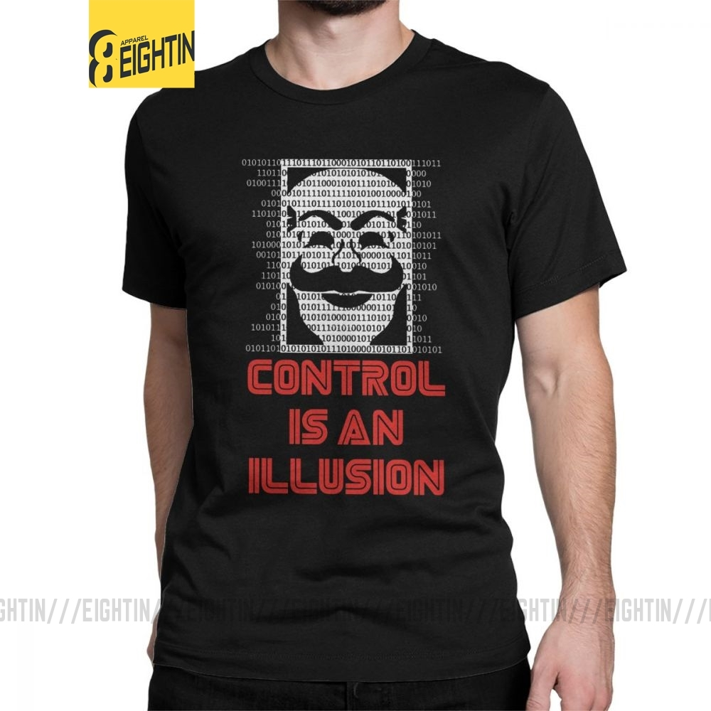 Control Is An Illusion Mr Robot T-Shirts Men Cotton T Shirt Hacker Fsociety Mask Linux Programmer Short Sleeve Tee Plus Size