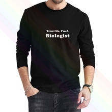 Поверь мне Я биолог Логотип Классический комплект из черной кофты с длинным рукавом 2021 Новые Летние мужская с длинным рукавом популярные фу...