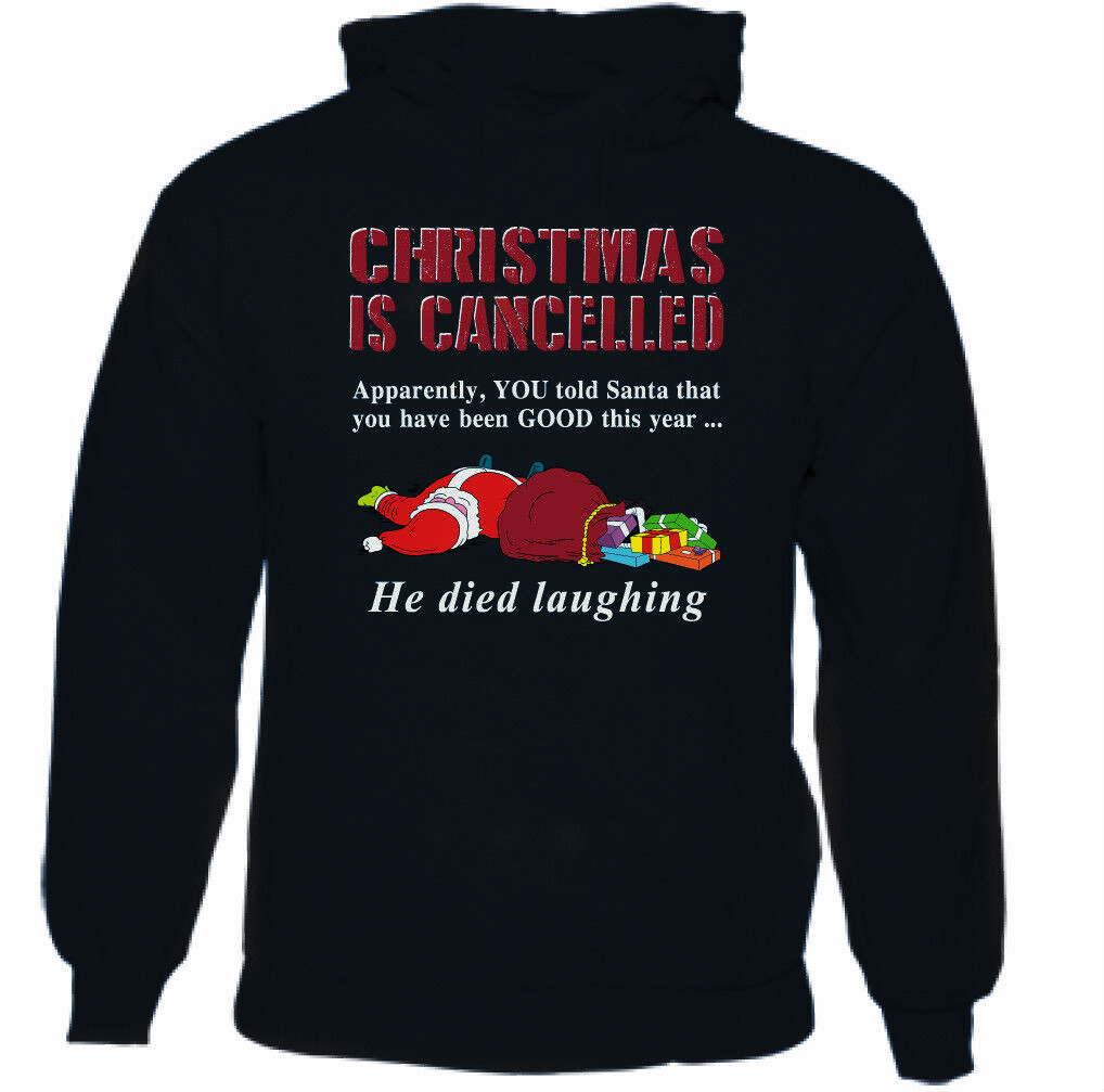 CHRISTMAS IS CANCELLED Mens Funny Father Xmas Hoodie Secret Santa Gift Present