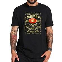 T-shirt manches courtes 1981 coton naturel, doux et de haute qualité, cadeau d'anniversaire, legend Born en janvier 100%