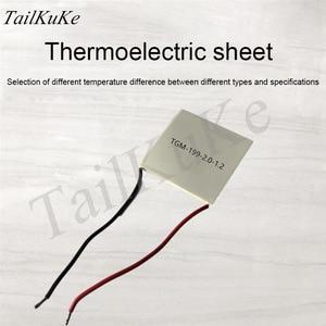 Image 2 - Thermoelectric Power ชิปรุ่น TGM 199 2.0 1.2 62*62 มม.7V 4.8A อุณหภูมิ 260 องศา Thermoelectric โมดูล