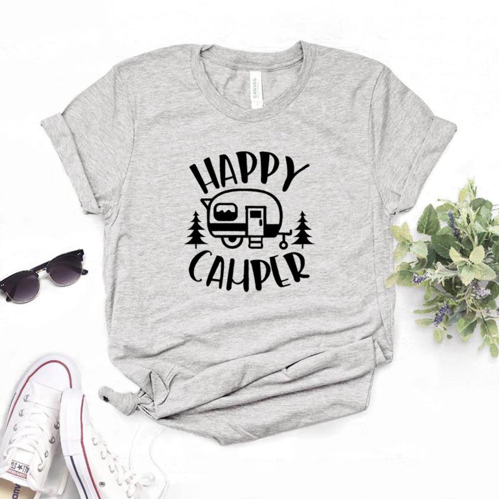 Happy Camper Print Women Tshirt Cotton Hipster Funny T-shirt Gift Lady Yong Girl Top Tee 6 Color Drop Ship ZY-536