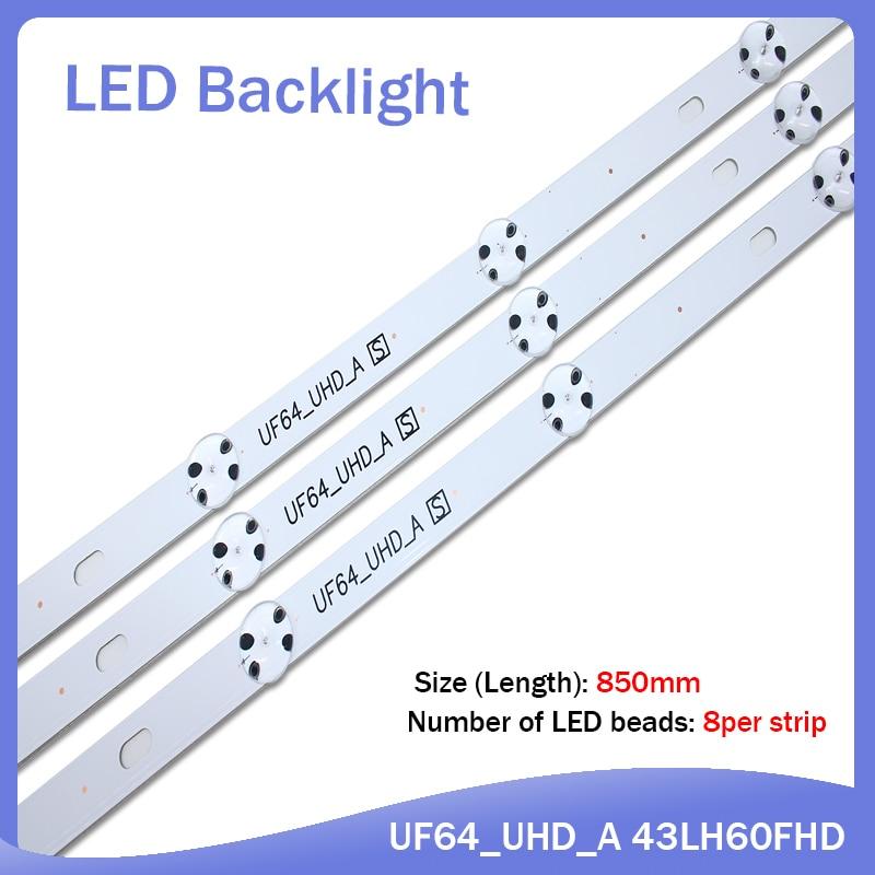 New Kit 9 PCS 8LED 850mm LED Backlight Strip For LG 43UH6030 43UF640 UF64_UHD_A 43LH60FHD 43UF6407 43UH610V 43UH619V 43UH603V
