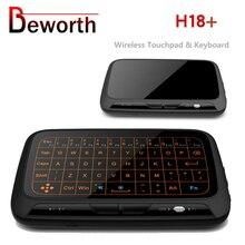 H18 + kablosuz hava fare Mini klavye tam dokunmatik ekran 2.4GHz QWERTY klavye Touchpad arka ışık fonksiyonu ile akıllı TV PS3