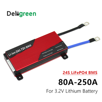 Deligreen 24S lifepo4 bms 80A 100A 120A 200A for 3.2V LiFePO4 Lithium Battery for energy storage and solar system