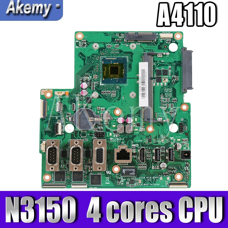 Akemy A4110 All-in-one Motherboard For ASUS A4110 REV 1.2 Mainboard 100% Test OK W/N3150  4 Cores CPU