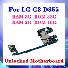 100% Original ed para LG G3 D855 RAM 2G/3GLogic juntas para LG G3 D855 placa base con sistema Android gb/16gb/32gb