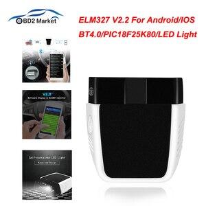Image 5 - ELM327 V2.2 PIC18F25K80 ELM 327 V2.2 Bluetooth 4.0 dla androida/IOS OBD OBD2 diagnostyka samochodów Auto narzędzie obd2 kod skanera czytnik