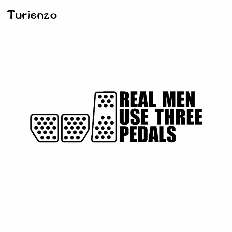 Turienzo 19.8CM*5.7CM REAL MEN USE THREE PEDALS Vinyl Decal Car Sticker Drift Racing Clutch Black White CT-1385 image