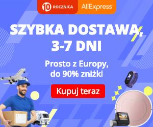 Do 90% zniżki w AliExpress – dostawa od 3 do 7 dni z Europy