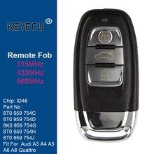 KEYECU 3 לחצנים חכמים מרחוק מפתח Fob עבור אאודי A4 A5 Q5 ללא Keyless 8T0959754C 8K0959754G 8T0959754D 8T0959754J 8K0959754H