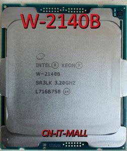 Image 1 - Gezogen Xeon W 2140B CPU 3,2 GHz 8 Core 16 Themen LGA2066 Prozessor