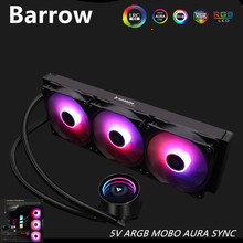 Barrow Water Cooler Cpu Geïntegreerde Radiator 360 Mm 5V Argb Mobo Aura Sync Fan Radiator Pomp + Cpu Blok + Fan Cooling LTCPR-360