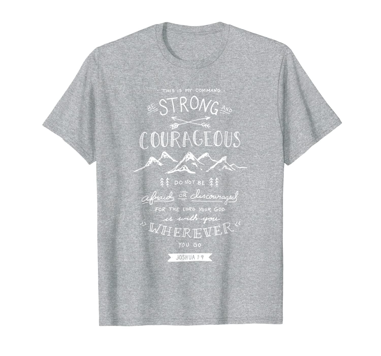 Быть сильным и смелым-футболка с надписью joшуа 1:9