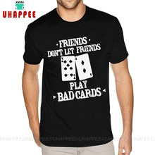 Short Sleeves O Neck Organnic Cotton Friends Don't Let Friends Play Bad Cards Poker TeeShirts Vivid Colour TeenBoys S TShirts(China)