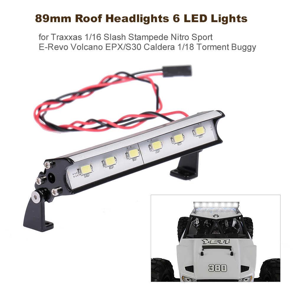Новейший 89 мм 6 светодиодный фонарь для Traxxas 1/16 Slash Stampede Nitro Sport E Redcat Volcano EPX/S30 Caldera 10E/3,0 ECX 1/18 Car