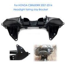 Carenagem Superior Fique Bracket Carenagem Farol Para Honda CBR CBR600RR 600RR CBR600RR 2007 2008 2009 2010 2011 2012 2013