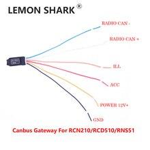 LEMON SHARK Decoder Canbus Gateway Emulator Simulator For VW RCN210 RCD510 RNS510 Golf Jetta MK5 MK6 Passat